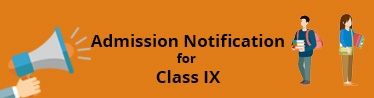 Admission Notification In Class IX
